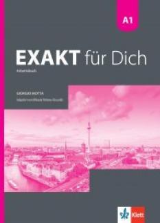 Exakt für dich - учебна тетрадка по немски език за 8. интензивен клас ниво А1