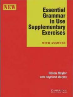 Essential Grammar in Use Supplementary Exercises - тетрадка с упражнения към 1 част  (червена)