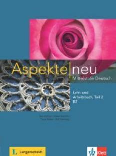 Aspekte neu B2 - учебник и тетрадка по немски език + Audio-CD (част 2)