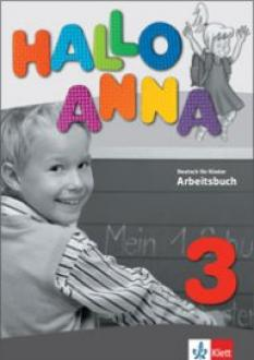 Hallo Anna, Arbeitsbuch - учебна тетрадка по немски език ниво 3