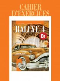 Rallye 4. B1 - Тетрадка по френски език за 9. клас