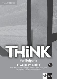 Think for Bulgaria B1 Part 2  - ръководство за учителя