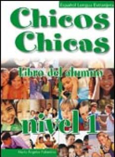 Chicos Y Chicas 1: Учебник по испански език за 5. клас
