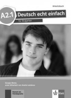 Deutsch echt einfach - A2.1- учебна тетрадка по немски език за 8. клас - Arbeitsbuch mit Audio CD