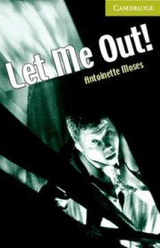 Let Me Out! (Starter)