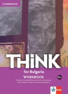 Think for Bulgaria - учебна тетрадка по английски език за 8. клас ниво B1.1