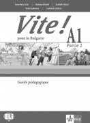 Vite ! A1 Partie 2 Guide pedagogigue + CDs