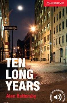 Ten Long Years (ниво А1)