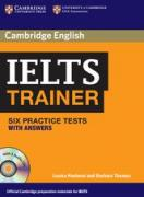 IELTS Trainer: Six Practice Tests with Answers + 3 CD-Audio