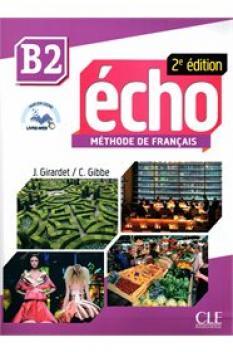 Écho B2: Учебник по френски език + портфолио + CD MP3 (второ издание)