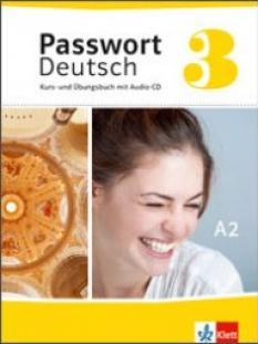 Passwort Deutsch 3: учебник по немски език - Kurs - und Übungsbuch + Audio-CD
