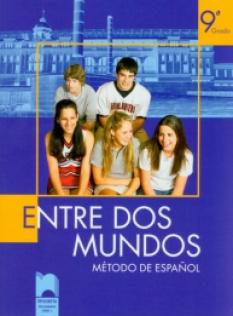 Entre Dos Mundos, учебник по испански език за 9. клас
