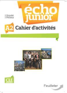 Echo Junior A2: учебна тетрадка по френски език за 8 клас