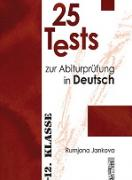 25 Tests zur Abiturpruefung in Deutsch