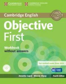 Учебна тетрадка по английски език: Objective First +  Audio CD (Forth Edition) with ans.