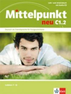 Mittelpunkt C1.2 Учебна система по немски език - Lehr- und Arbeitsbuch + Audio-CD