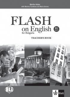 FLASH on English for Bulgaria B1 Part 2 - ръководство за учителя