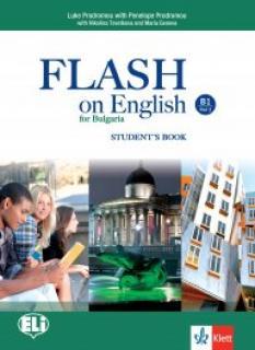 Flash on English for Bulgaria B1 Part 2 - учебник по английски език за 10. клас - интензивно