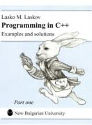 Programming in C++. Examples and solutions Part one