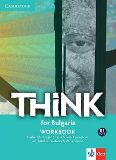 Think for Bulgaria B1 Part 2 - учебна тетрадка по английски език за 10. клас - интензивно