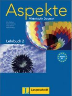 Aspekte Niveau 2 Lehrbuch ohne DVD: учебник по немски език