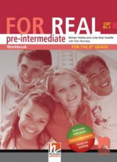 FOR REAL B1.1. Работна тетрадка по английски език за 8. клас