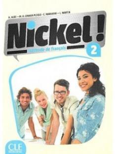 Nickel 2- учебник по френски език ниво А2 - B1 + DVD