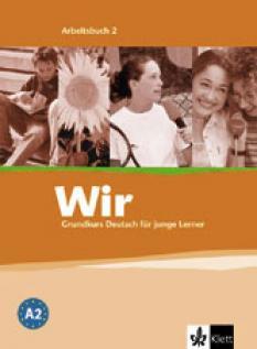 Wir 2: Учебна тетрадка по немски език за 6. клас - Arbeitsbuch 2