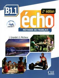Écho B1.1: Учебник по френски език - част 1-ва + портфолио + CD MP3 (второ издание)