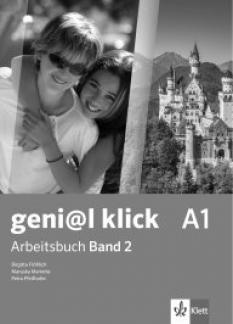 geni@l klick - учебна тетрадка по немски език за 8. интензивен клас ниво А1 - част 2