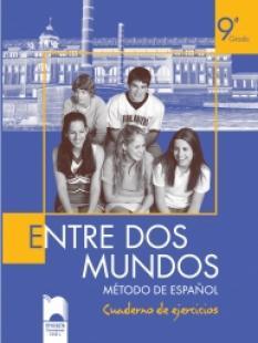 Entre Dos Mundos, учебна тетрадка по испански език за 9. клас