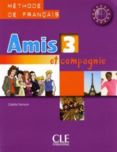 Amis et compagnie 3: учебник