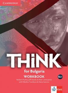 Think for Bulgaria В2.1 - учебна тетрадка по английски език за 11. клас