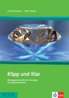 Klipp und Klar: немска граматика за начинаещи